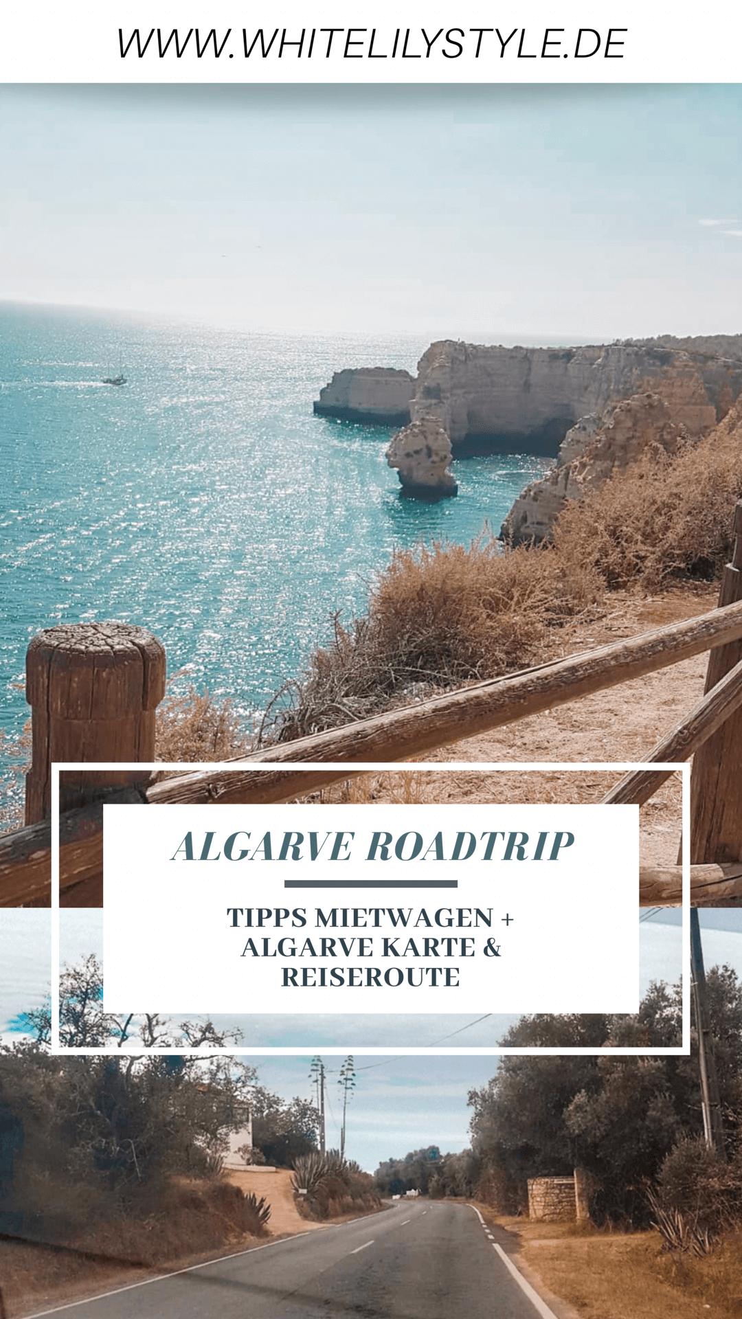 Algarve Roadtrip - Reiseroute, Algarve Karte, Mietwagen Tipps