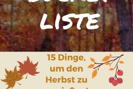 Herbst Bucket Liste Wald im Herbst