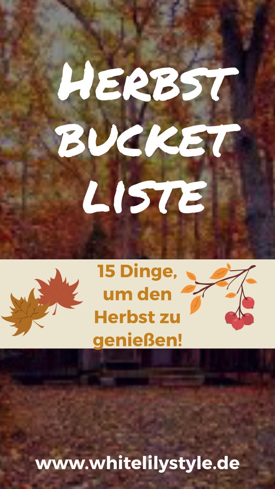 Herbst Bucket Liste – 15 Dinge, um den Herbst zu genießen!