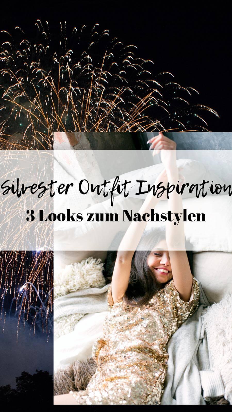 Silvester Outfit Inspiration- 3 Looks zum Nachstylen