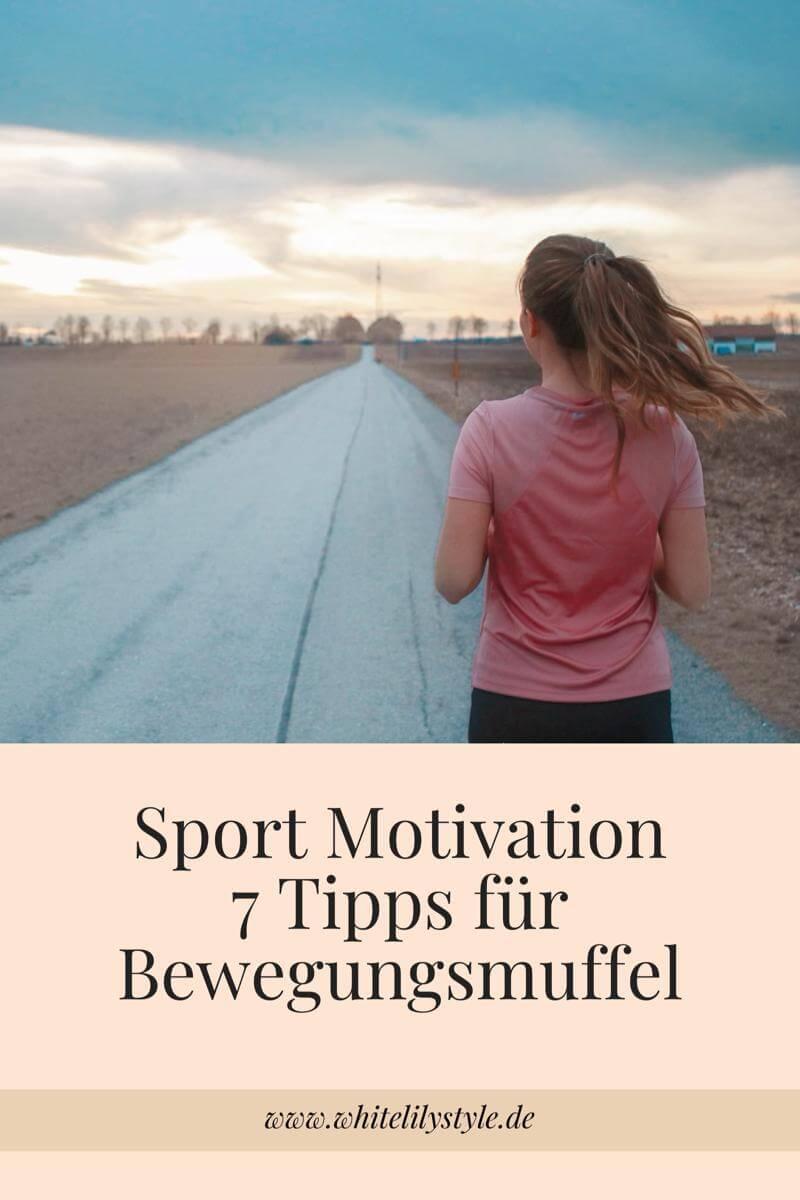 Sport Motivation- 7 Tipps für Bewegungsmuffel WHITELILYSTYLE