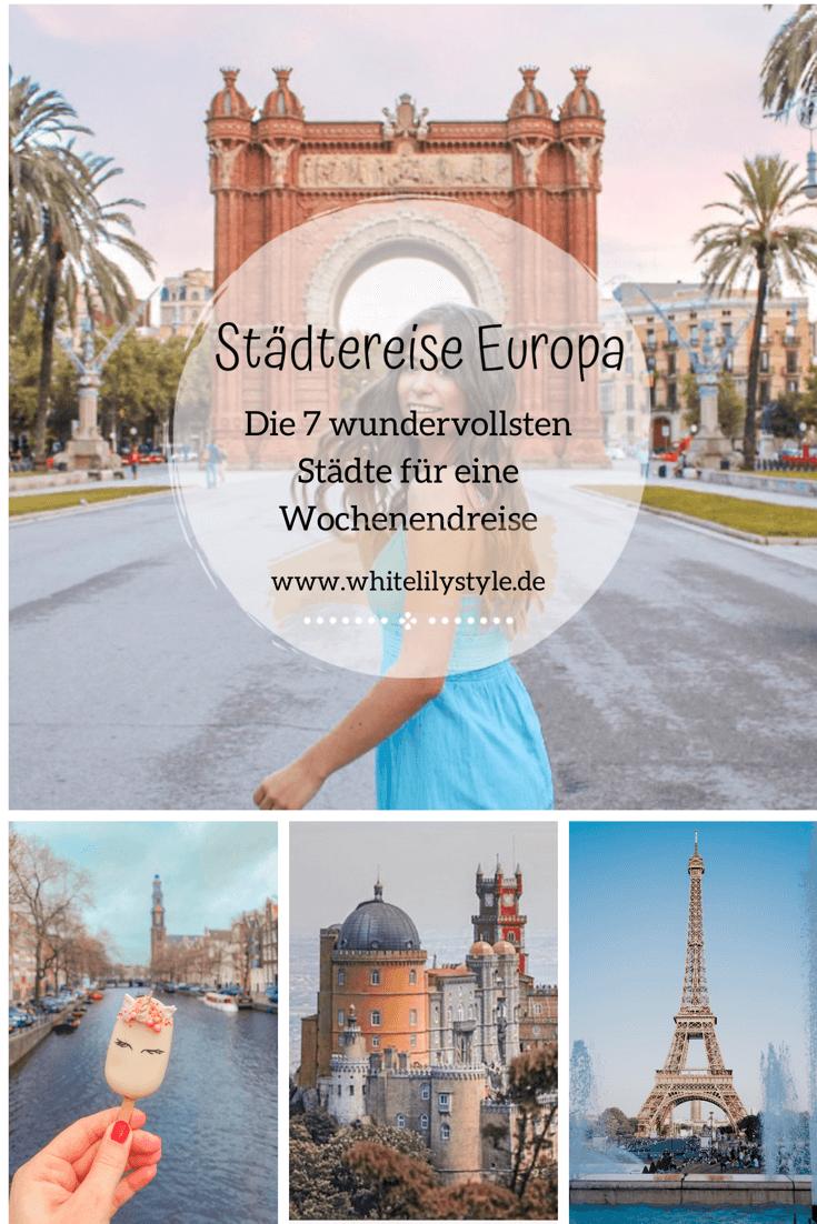 Städtereise Europa – die 7 wundervollsten Städte für eine Wochenendreise