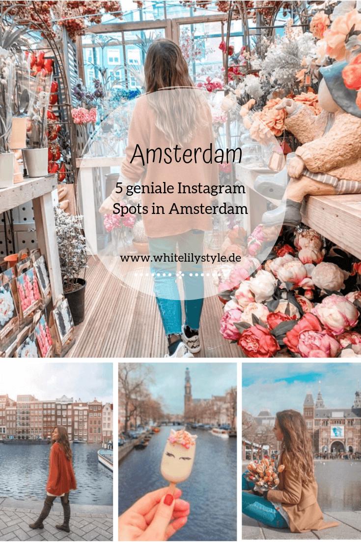 Amsterdam- Die schönsten Sehenswürdigkeiten & Instagram Spots