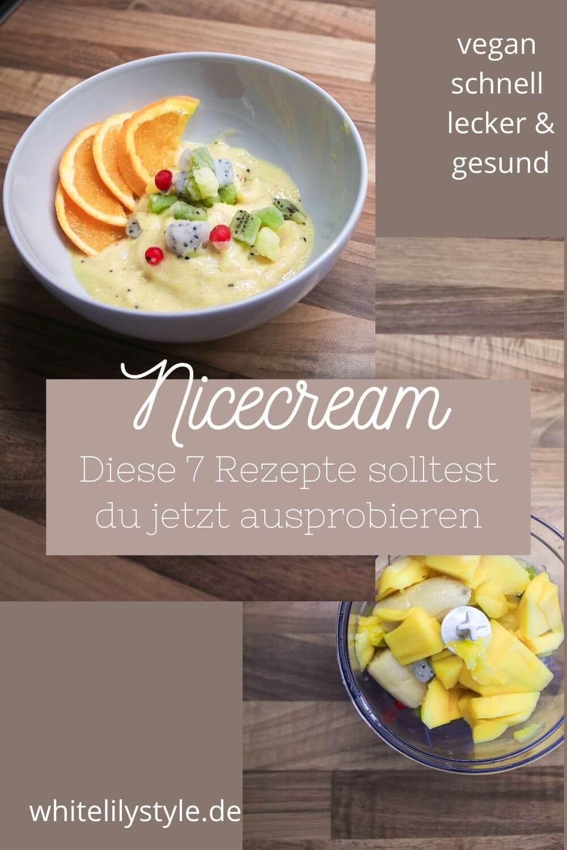 Nice cream – 7 Rezepte für Veganes Eis schnell & einfach Zuhause selber machen!