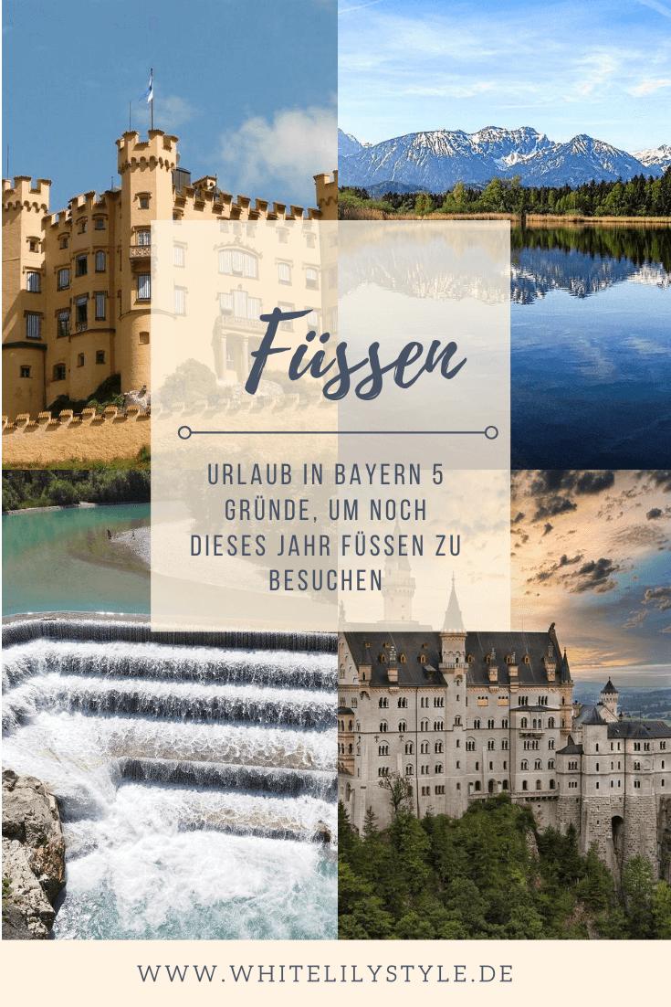 Urlaub in Bayern 5 Gründe, um noch dieses Jahr Füssen zu besuchen