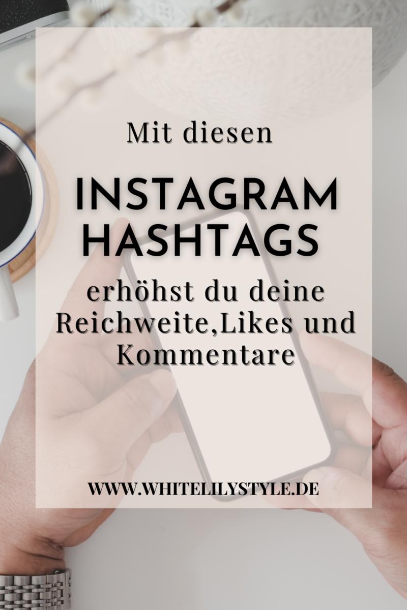 100+1 Instagram Hashtags für Reisen, Fashion, Food uvm. – mit diesen Hashtags erhöhst du deine Reichweite, Likes und Kommentare auf Instagram