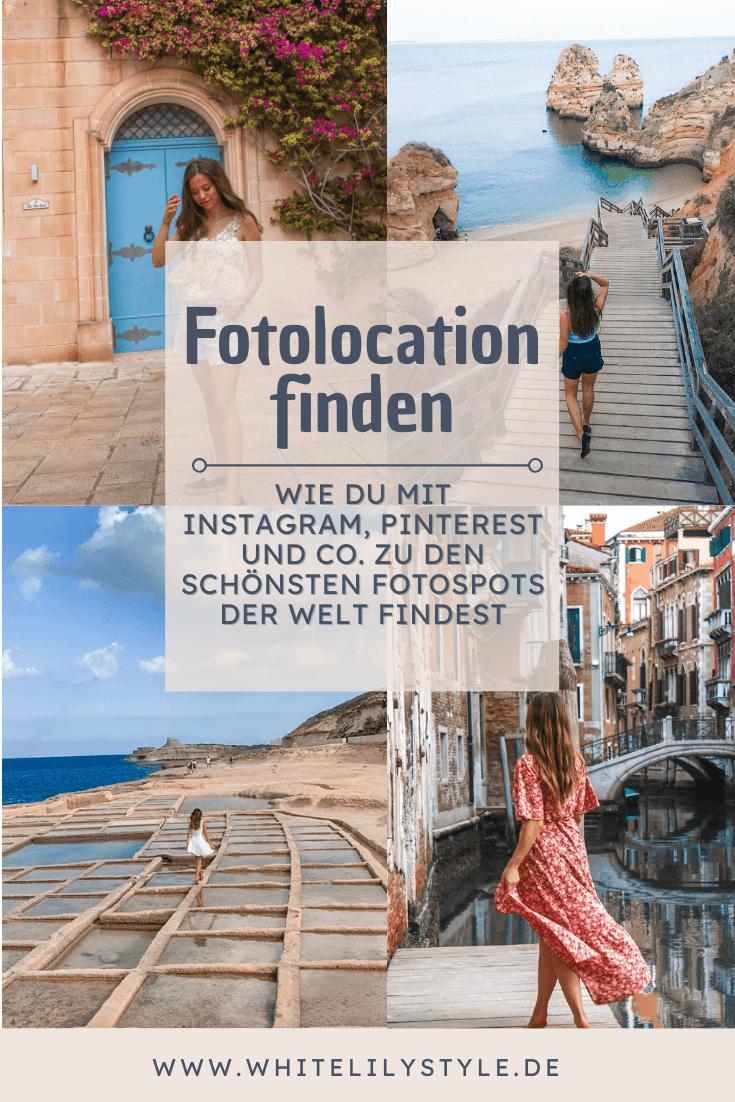 Fotolocation finden - Wie du mit Instagram, Pinterest und co. zu den schönsten Fotospots der Welt findest