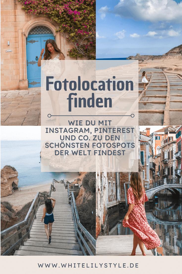 Fotolocation finden – Wie du mit Instagram, Pinterest und co. zu den schönsten Fotospots der Welt findest