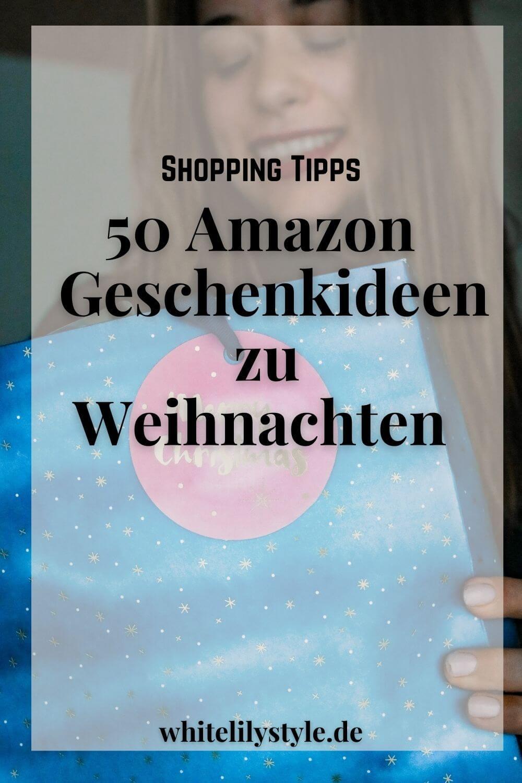 50 Amazon Geschenkideen zu Weihnachten + Last Minute Weihnachtsgeschenke für Frauen, Männer, Familie und Kollegen