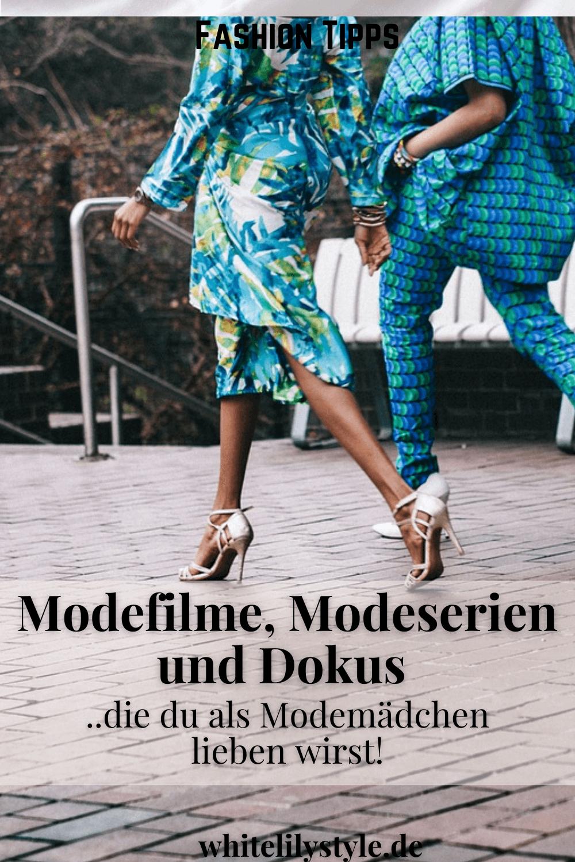 Modefilm und Modeserie, die du als Modemädchen lieben wirst!