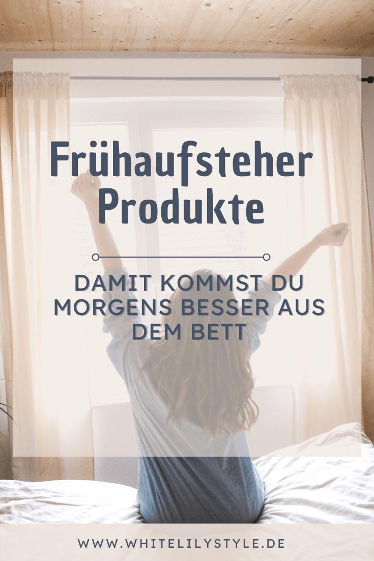Frühaufsteher- Amazon Produkte – Morgens besser aus dem Bett kommen