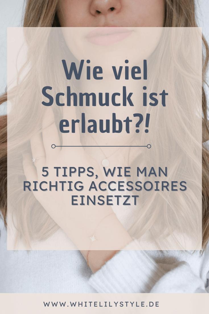 Wie viel Schmuck ist erlaubt- 5 Tipps, wie man richtig Accessoires einsetzt