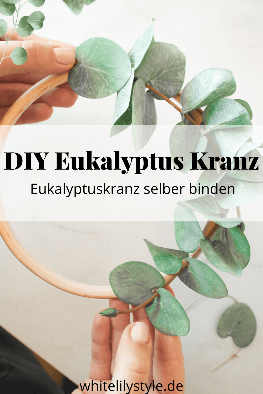 Eukalyptus Kranz selber binden + DIY Osterkranz Eukalyptus