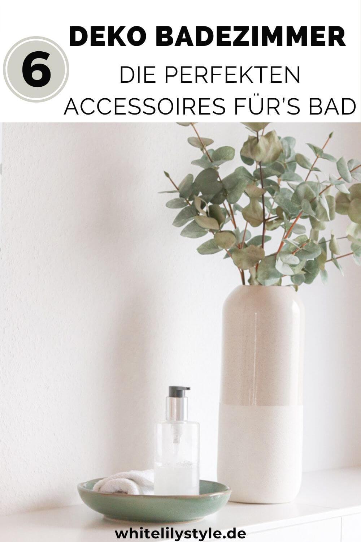 die perfekten Accessoires für's Bad