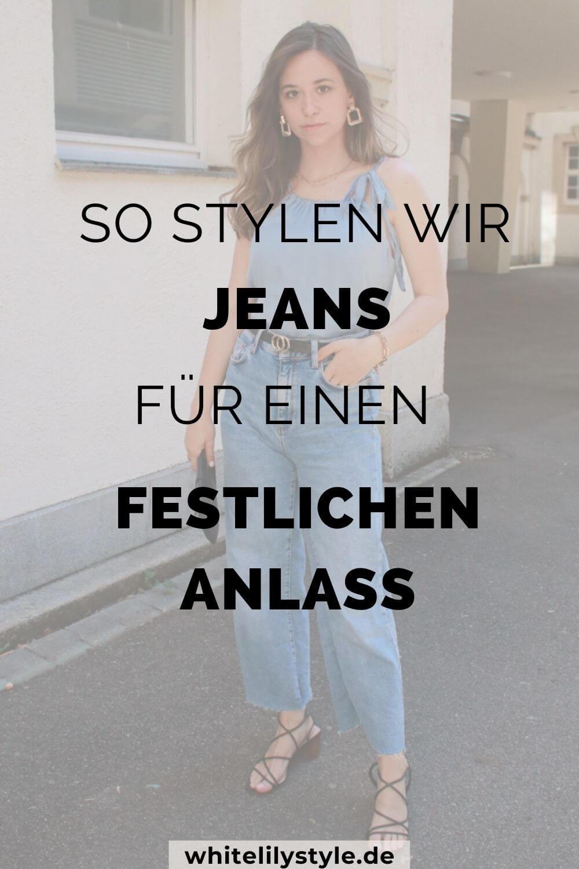 Outfit mit Jeans - elegant und schick, so stylen wir Sie festlich