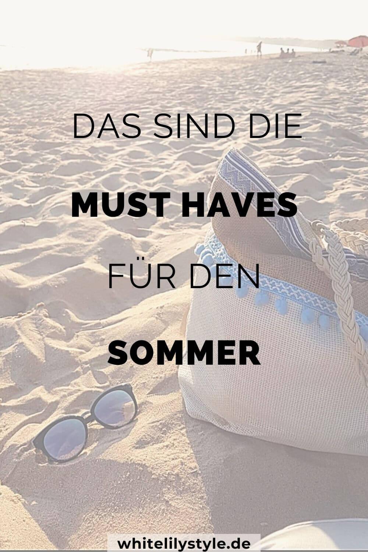 Die 10 schönsten Sommer Must Haves für einen wundervollen Sommer